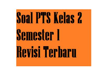 Soal PTS Tematik Dan Jawaban Kelas 2 Semester 1 K13 Tahun 2021/2022
