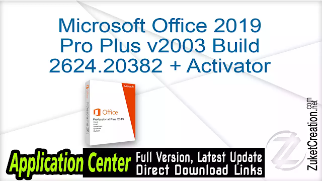 Microsoft Office 2019 Pro Plus v2003 Build 12624.20382 + Activator