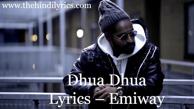 Dhua Dhua Lyrics – Emiway
