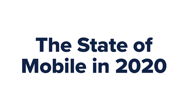 The State of Mobile in 2020