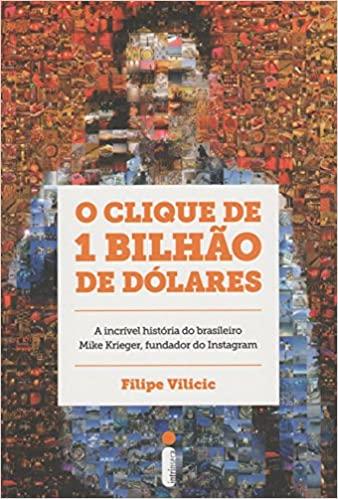 O Clique de 1 Bilhão de Dólares - Filipe Vilicic Download Grátis