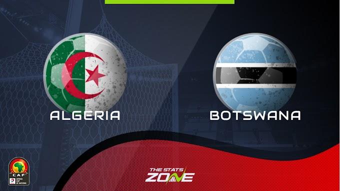 Watch Algeria VS Botswana - live streaming