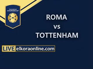 Live Streaming AS Roma vs Tottenham ICC 2018