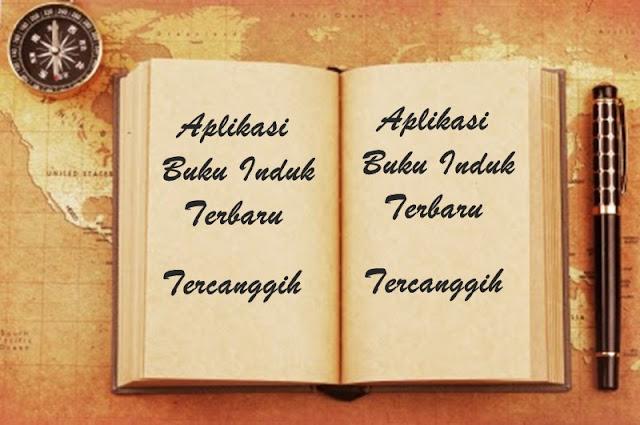 Aplikasi Buku Induk Terbaru Dan Tercanggih