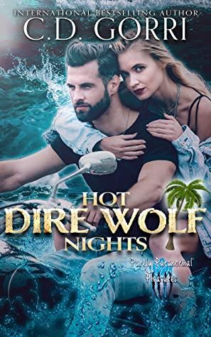 #bookreview #fivestarread - Hot Dire Wolf Nights (Dire Wolf Mates #4) Author: C.D. Gorri  @cgor22