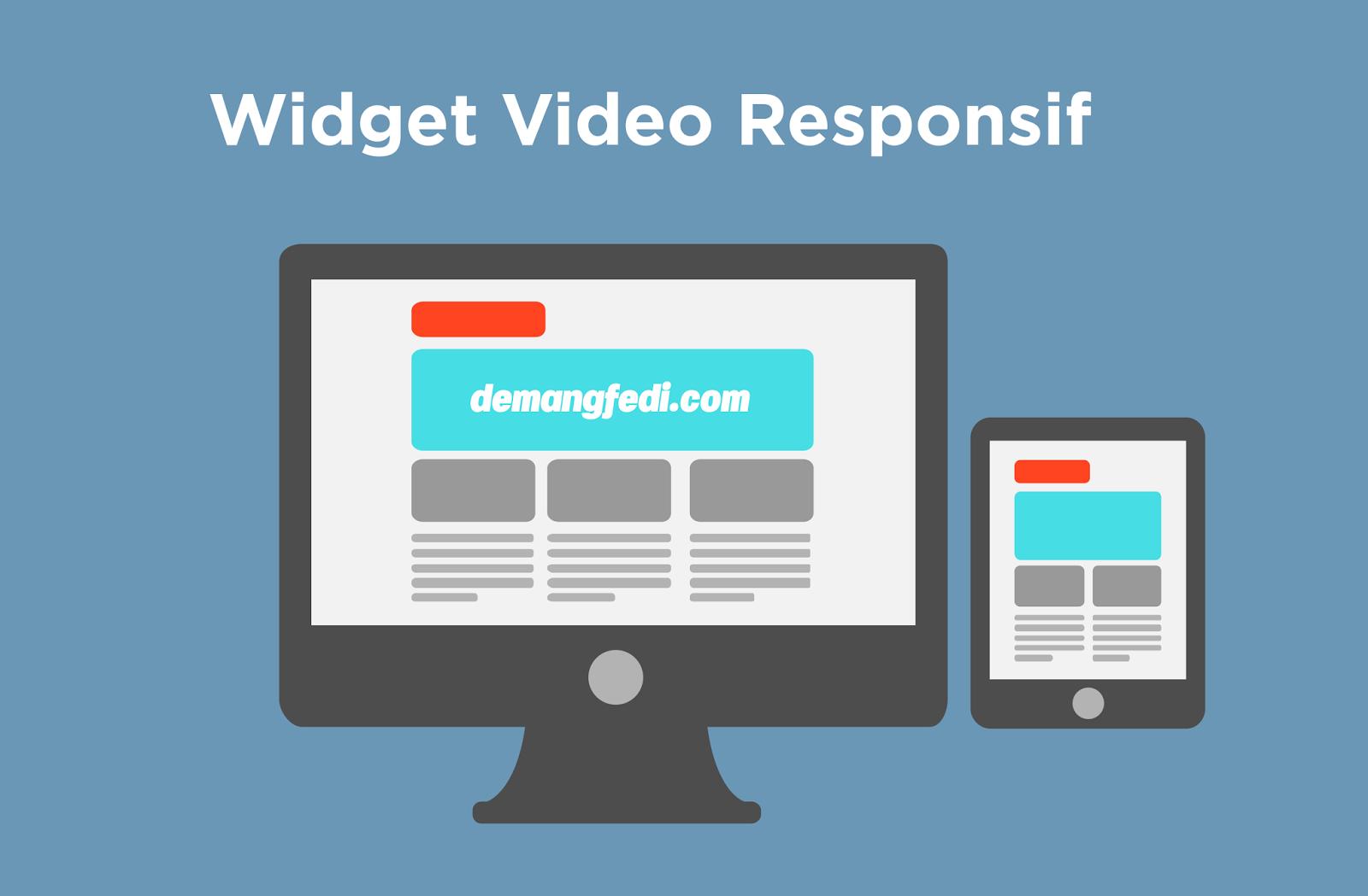Cara Terbaru Membuat Widget Video Responsive
