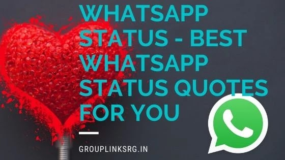 Whatsapp Status - Best WhatsApp Status Quotes for You