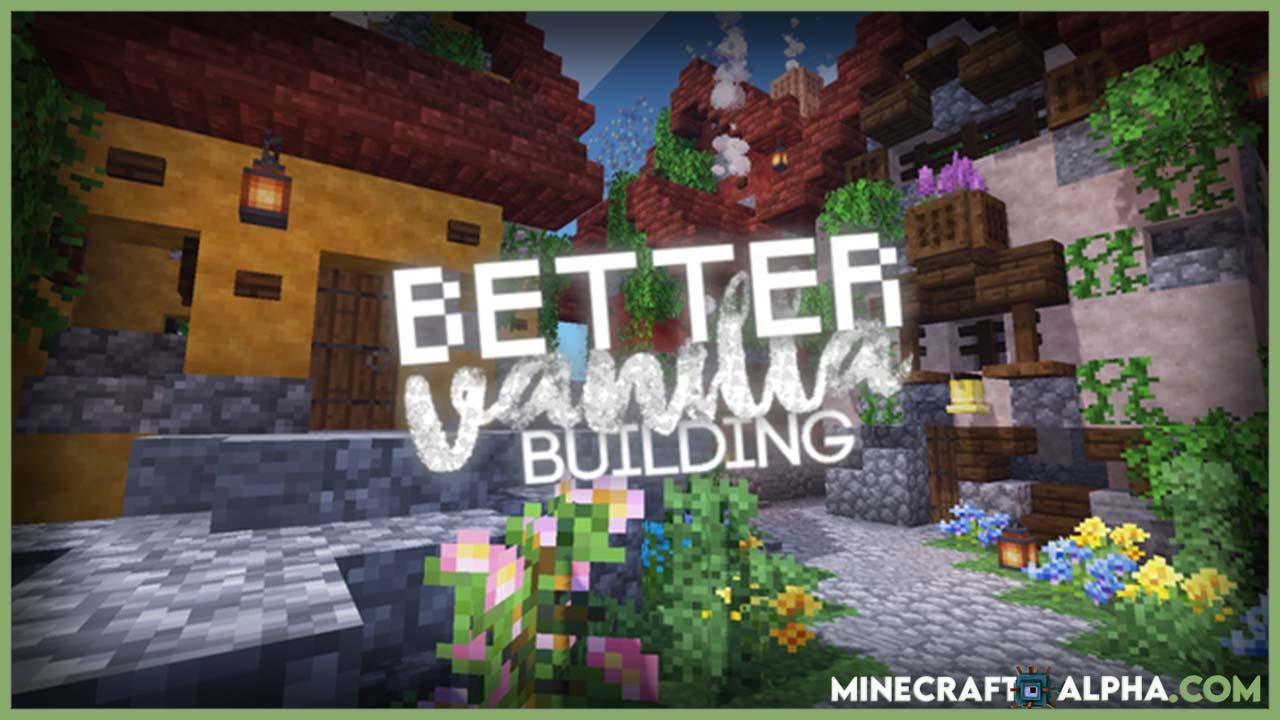 Minecraft New BetterVanillaBuilding Resource Pack 1.17
