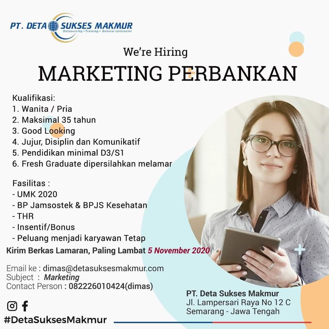 Lowongan Kerja Sebagai Marketing Perbankan via PT Deta Sukses Makmur Semarang