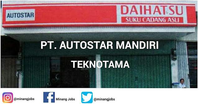 Lowongan Kerja Sumbar PT. Autostar Mandiri Teknotama Padang