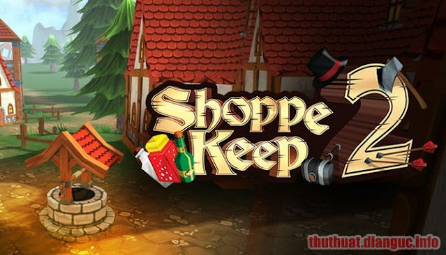 Download Game Shoppe Keep 2 Full Crack