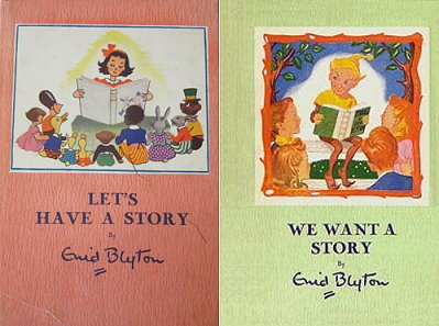 Enid Blyton Let's have a story and We want a story