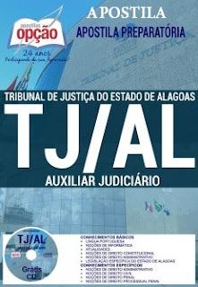 Apostila Tribunal de Justiça de Alagoas(TJAL) Impressa - Auxiliar Judiciário