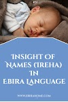 Insight Of Names (Ireha) In Ebira Language