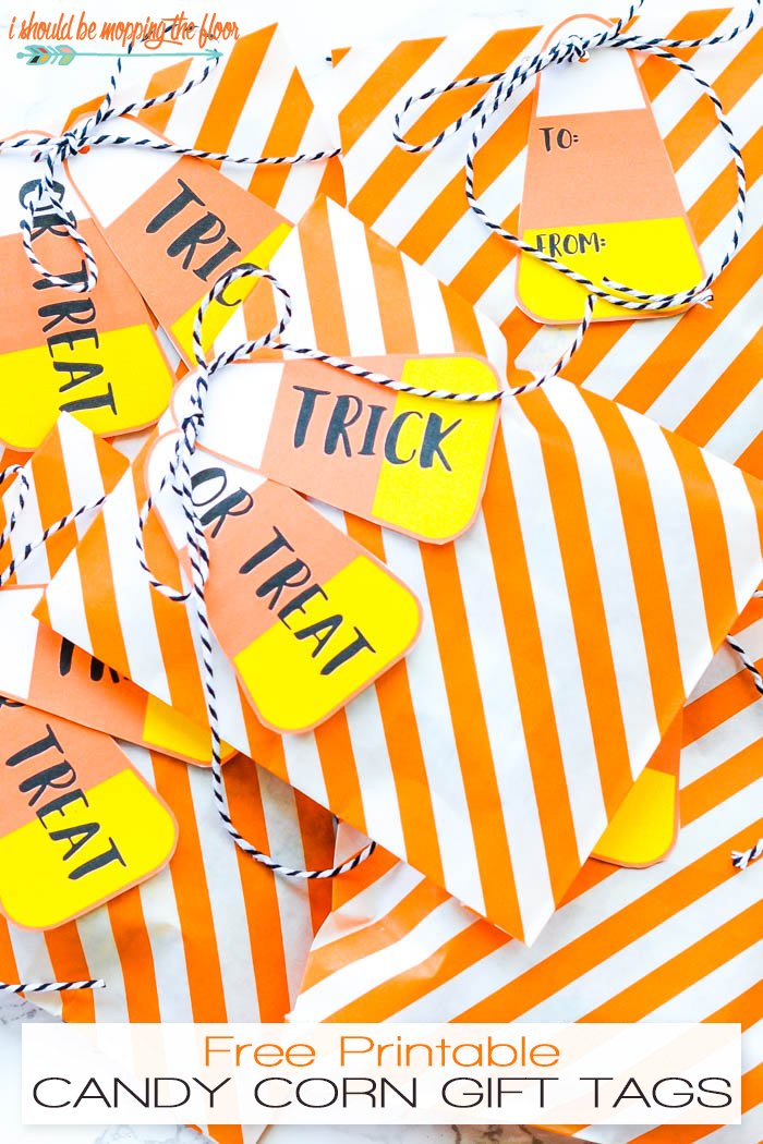 I should be mopping the floor free printable candy corn gift tags free printable candy corn gift tags these fun halloween tags are made with the iconic negle Choice Image