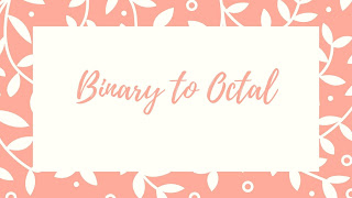 Binary to Octal