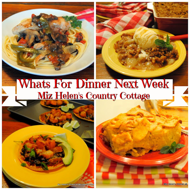 Whats For Dinner Next Week 11-4-18 at Miz Helen's Country Cottage