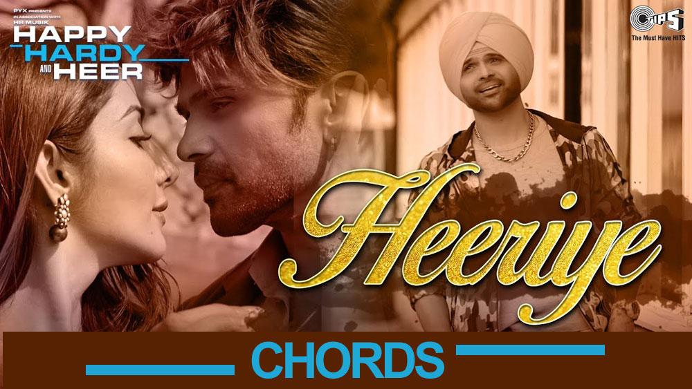 Heeriye (Happy Hardy & Heer) Guitar Chords and Strumming Pattern