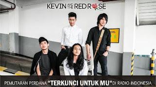 Kevin & The Red Rose - Terkunci Untukmu