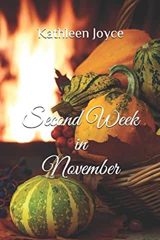 Second Week in November by Kathleen Joyce