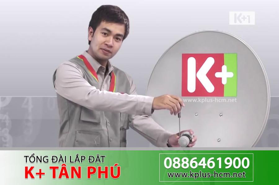 Đơn vị lắp đặt truyền hình K+ quận Tân Phú TPHCM