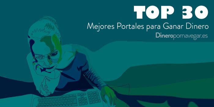 Los 30 mejores portales para ganar dinero por Internet