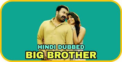 Big Brother Hindi Dubbed Movie