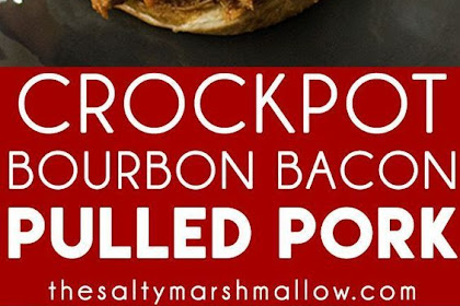CROCKPOT BOURBON BACON PULLED PORK