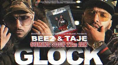 """BEE2-TAJE LATEST UPCOMING TRACK """"GLOCK"""""""