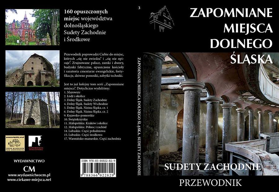 """0e6cb5c967e52 """"Zapomniane miejsca Dolnego Śląska"""" (Zapowiedź)"""