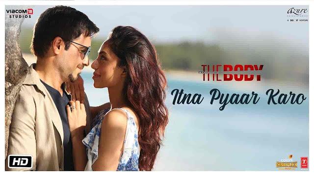 Itna Pyaar Karo Lyrics - The Body | Shreya Ghoshal