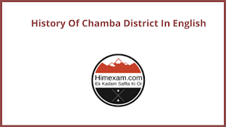 History Of Chamba District In English