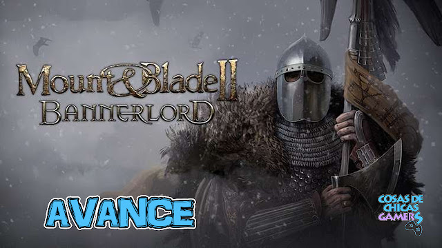 Avance de Mount and Blade 2: Bannerlord para PC