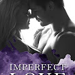 REVIEW ~ Imperfect Love by Isabelle white