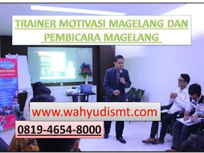 TRAINER MOTIVASI MAGELANG DAN PEMBICARA MAGELANG, modul pelatihan mengenai TRAINER MOTIVASI MAGELANG DAN PEMBICARA MAGELANG, tujuan TRAINER MOTIVASI MAGELANG DAN PEMBICARA MAGELANG, judul TRAINER MOTIVASI MAGELANG DAN PEMBICARA MAGELANG, judul training untuk karyawan MAGELANG, training motivasi mahasiswa MAGELANG, silabus training, modul pelatihan motivasi kerja pdf MAGELANG, motivasi kinerja karyawan MAGELANG, judul motivasi terbaik MAGELANG, contoh tema seminar motivasi MAGELANG, tema training motivasi pelajar MAGELANG, tema training motivasi mahasiswa MAGELANG, materi training motivasi untuk siswa ppt MAGELANG, contoh judul pelatihan, tema seminar motivasi untuk mahasiswa MAGELANG, materi motivasi sukses MAGELANG, silabus training MAGELANG, motivasi kinerja karyawan MAGELANG, bahan motivasi karyawan MAGELANG, motivasi kinerja karyawan MAGELANG, motivasi kerja karyawan MAGELANG, cara memberi motivasi karyawan dalam bisnis internasional MAGELANG, cara dan upaya meningkatkan motivasi kerja karyawan MAGELANG, judul MAGELANG, training motivasi MAGELANG, kelas motivasi MAGELANG