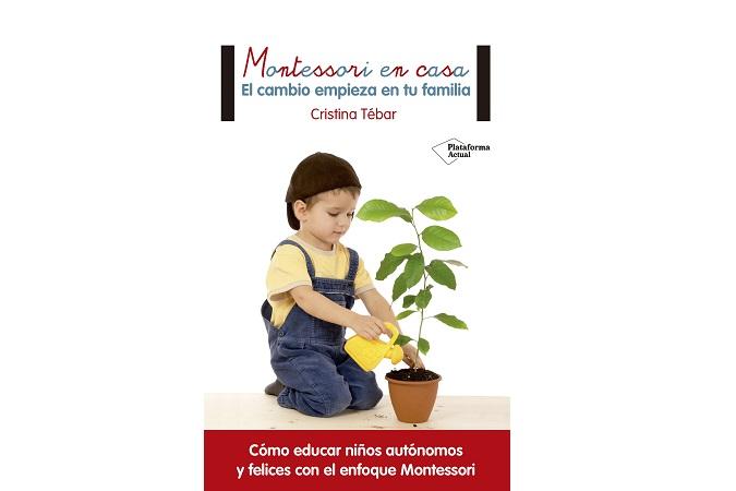 Montessori en casa - Cristina Tébar