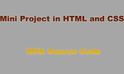 Mini Project in HTML and CSS With Source Code