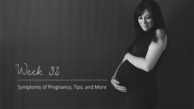 Pregnancy-Symptoms-Week-32