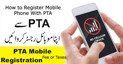 PTA Mobile Registration | How to Register Mobile Phone With PTA 2021
