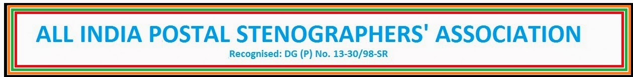 ALL INDIA POSTAL STENOGRAPHERS ASSOCIATION