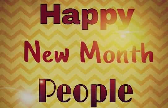 happy new month messages and quotes happy new month messages for her happy new month messages for your girlfriend happy new month messages to a friend happy new month messages to boss happy new month messages to my husband happy new month messages to my lover