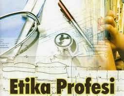Pengertian Kode Etik Profesi