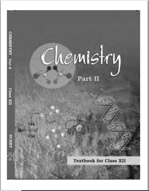 NCERT Chemistry Class-12(Part-2) : For English Medium Students PDF Book