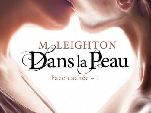 Face cachée, tome 1 : Dans la peau de M. Leighton