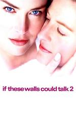 Watch If These Walls Could Talk 2 Online Free on Watch32