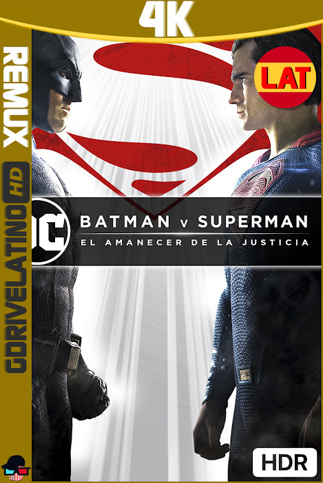 Batman vs Superman (2016) Ultimate Edition REMASTERED IMAX BDRemux 4K HDR Latino-Ingles MKV