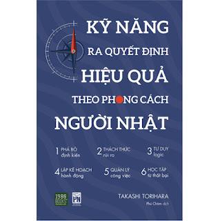 Kỹ Năng Ra Quyết Định Hiệu Quả Theo Phong Cách Người Nhật ebook PDF-EPUB-AWZ3-PRC-MOBI