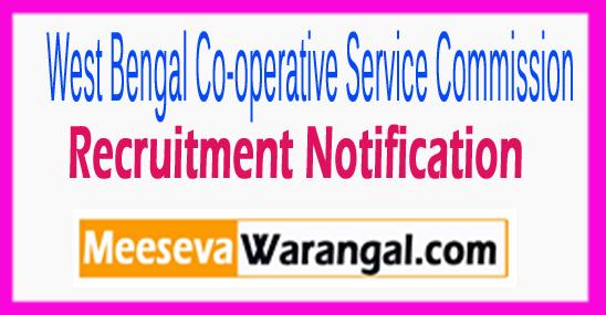 WBCSC West Bengal Co-operative Service Commission Recruitment Notification 2017 Last Date 19-08-2017