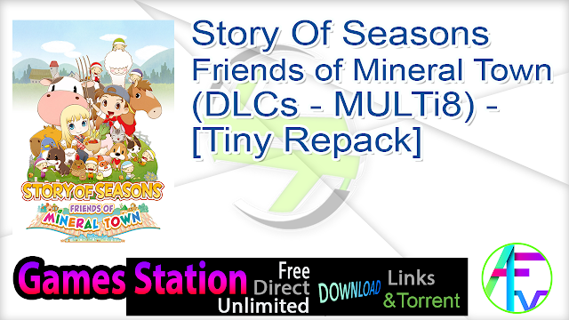 Story Of Seasons Friends of Mineral Town (DLCs – MULTi8) – [Tiny Repack]