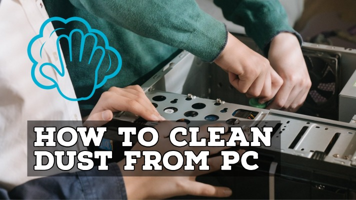 how to clean dust from pc
